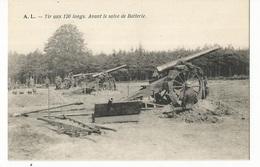 CPA , Th. Militaire , Tir Aux 120 Longs Avant Le Salve De Batterie, Ed. A.L. - Matériel