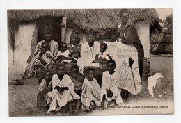 - CPA SÉNÉGAL - Chef Indigène Et Sa Famille (belle Animation) - Photo Fortier 791 - - Sénégal