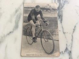 Deruyter.Champion Belge Sur Bicyclette Peugeot.Annotation De Deruyter Angle Droit En Haut. - Cycling