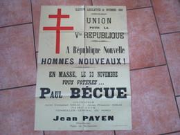 ELECTIONS LEGISLATIVES DU 23 NOVEMBRE 1958 AFFICHE UNION POUR LA Vme REPUBLIQUE PAUL BECUE MAIRE D'ETH JEAN PAYEN MAIRE - Documents Historiques