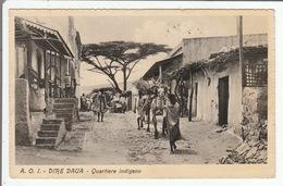 ETHIOPIE - A. O. I. - DIRE DAUA - Quartiere Indigeno - 9 X 14 Cm - - Etiopía