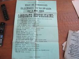 LANDRECIES ELECTIONS MUNICIPALES DU 3 MAI 1908 AFFICHE LISTE DES CANDIDATS REPUBLICAINS 60cm/42cm - Historical Documents