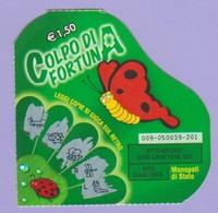 MONOPOLI DI STATO GRATTA E VINCI COLPO DI FORTUNA  USATO - Lottery Tickets