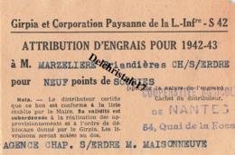 RATIONNEMENT - BON D'ATTRIBUTION D'ENGRAIS GIRPIA LOIRE INFÉRIEURE - LA CHAPELLE-S/ERDRE À  M. MARZELIERE BRIANDIERES - Documents Historiques