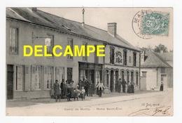 DD / 10 AUBE / MAILLY-LE-CAMP / HÔTEL ST-ELOI , CAFÉ-RESTAURANT ST-ELOI / ANIMÉE / 1904 - Mailly-le-Camp