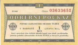 (Billets).Tchecoslovaquie. Communist Czechoslovakia. Foreing Exchange Certificate Tuzex Odberni Pouzak 1 Kcs N° 03633652 - Checoslovaquia