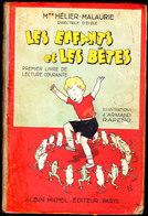 """Mme Hélier - Malaurie - """" Les Enfants Et Les Bêtes """" - Premier Livre De Lecture Courante - Albin Michel - ( 1936 ) . - 0-6 Years Old"""