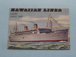 HAWAIIAN LINER Luxury Cruise Ship ( N° 173 - Copr. T.C.G. Inc. Printed In U.S.A. ) > See / Voir Photo ! - Schiffe