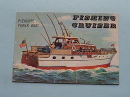FISHING CRUISER Pleasure Power Boat ( N° 153 - Copr. T.C.G. Inc. Printed In U.S.A. ) > See / Voir Photo ! - Schiffe