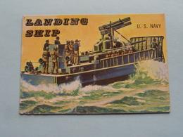 LANDING SHIP U.S. Navy ( N° 189 - Copr. T.C.G. Inc. Printed In U.S.A. ) > See / Voir Photo ! - Schiffe