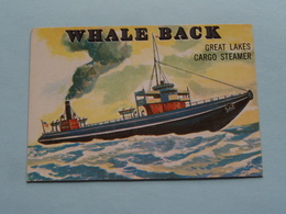 WHALE BACK Great Lakes Cargo Steamer ( N° 132 - Copr. T.C.G. Inc. Printed In U.S.A. ) > See / Voir Photo ! - Schiffe