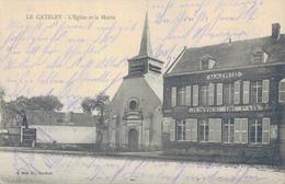 02 - LE CATELET / L'EGLISE ET LA MAIRIE - Other Municipalities