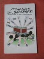 All Roads Lead To The Bancroft          Massachusetts > Worcester   Ref 3997 - Worcester