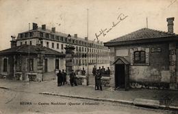 REIMS -51- CASERNE NEUFCHATEL - QUARTIER D'INFANTERIE - Reims