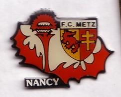 AA376 Pin's Foot Football ASNL Match Nancy Chardon Metz Croix Lorraine   Achat Immédiat - Voetbal