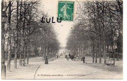 DEPT 94 : édit. ? N° 10 : Fontenay Sous Bois Avenue De Fontenay - Fontenay Sous Bois