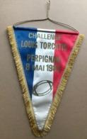 RUGBY FANION CHALLENGE LOUIS TORCATIS PERPIGNAN 8 MAI 1982 PYRENEES ORIENTALES - Rugby