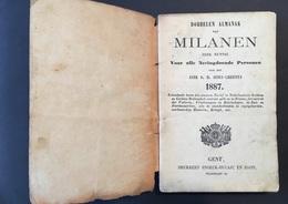 GENT - 1887 - Milanen Of Geriefelijken Almanak Voor Alle Neringdoende Personen - Documentos Históricos