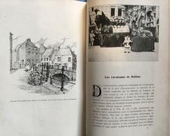MECHELEN - 1908 - Malines, Jadis & Aujourd'hui - ALFRED OST - Godenne - 55 +701 Pp - Vele Foto's En Illustraties - Bélgica