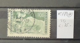 04 - 20 //  Suisse N° 179  - Cote : 75  FCH  - TB - Zwitserland