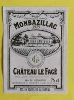 MONBAZILLAC  ETIQUETTE  CHATEAU LE FAGE 1975 - Bordeaux