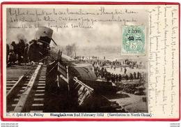 CPA CHINE SHANGHAI KWAN Revolution In North China February 1912 Rupture D' Un Pont  Sur Voie Transiberienne ( F5 - Chine