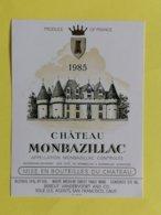 MONBAZILLAC ETIQUETTE CHATEAU MONBAZILLAC 1985 SPECIAL EXPORT USA BERCUT VANDERVOORT - Bordeaux
