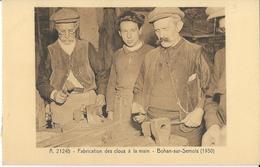 Bohan -sur-semois Fabrication Des Clous à La Main. - Vresse-sur-Semois
