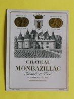 VIEILLE  ETIQUETTE  MONBAZILLAC 1ER GRAND CRU - Bordeaux