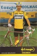 Postcard Maurizio Piovani - Del Tongo-Colnago - 1988 - Ciclismo