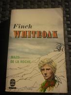 MAZO DE LA ROCHE: Finch WHITEOAK /Le Livre De Poche  1974 - Bücher, Zeitschriften, Comics