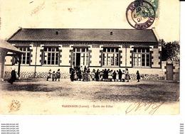 45 . Loiret : Varennes : école Des Filles . - Autres Communes