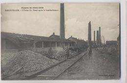 BADONVILLER  - 1916 - L'usine Ch. Fenal Après Le Bombardement - Animée - France