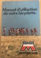 Manuel D'utilisation De Bicyclette MOTOBECANE Vers 1980 Non Daté 30 Pages Avec Illustrations - Manuskripte
