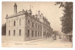 33 - BORDEAUX -Ecole De Santé Navale - Bordeaux