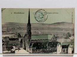 25 - MONTBELIARD - L'EGLISE CATHOLIQUE - 1905 - Montbéliard