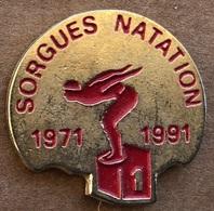 SORGUES NATATION - PLONGEUR - 1971 / 1991 - PISCINE   -      (24) - Natation