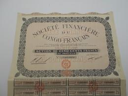 """Action De 500 F""""Sté Financière Du Congo Français"""" 1929 Paris Excellent état Reste Des Coupons N°121632 - Banque & Assurance"""
