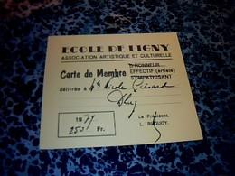 Vieux Papier De Belgique  Carte D' Adhérent école De Ligny Association Culturelle Artistique 1979 (Nicole Grisard) - Cartes