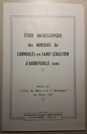 Mine Minéralogie ETUDE DES MINERAIS DE CARNOULES SAINT SEBASTIEN D'AIGREFEUILLE GARD 1952 - Livres, BD, Revues