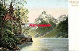 CH - Suisse - Tellskapelle  Vierwaldstättersee - UR Uri