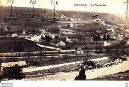 21 . Cote D ' Or  :  Velars  : La Verrerie  . - Autres Communes