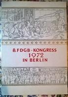 GERMANIA DDR 1972 FDGB KONGRESS - [6] Repubblica Democratica