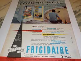 ANCIENNE PUBLICITE DANS L ARENE FRIGIDAIRE  1960 - Autres Appareils