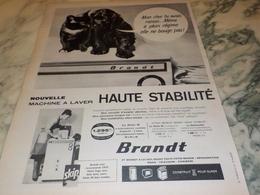 ANCIENNE PUBLICITE HAUTE STABILITE MACHINE A LAVER BRANDT  1960 - Autres Appareils