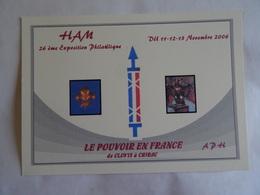 CPM 80 HAM 26è Exposition Philatélique Du 11-12-13 Novembre 2006 LE POUVOIR EN FRANCE De CLOVIS à CHIRAC - Ham