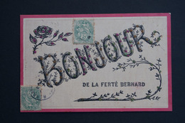 Ref5926 CPA Pailletée Bonjour De La Ferté Bernard - Fantaisie - Fancy Cards