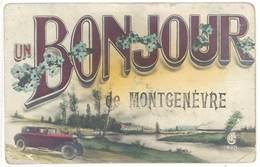Cpa Fantaisie - Un Bonjour De Montgenèvre ( Automobile )( état ) - Altri Comuni