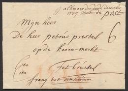 """Précurseur - LAC Datée De Alkmaar (1739) + Man. """"CITO CITO"""" Et Franco Tot Amsterdam > Brussel + Port IIII à La Craie - Pays-Bas"""