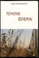 Témoin Borain Fourmanoit 2005 - Borinage - Cultural